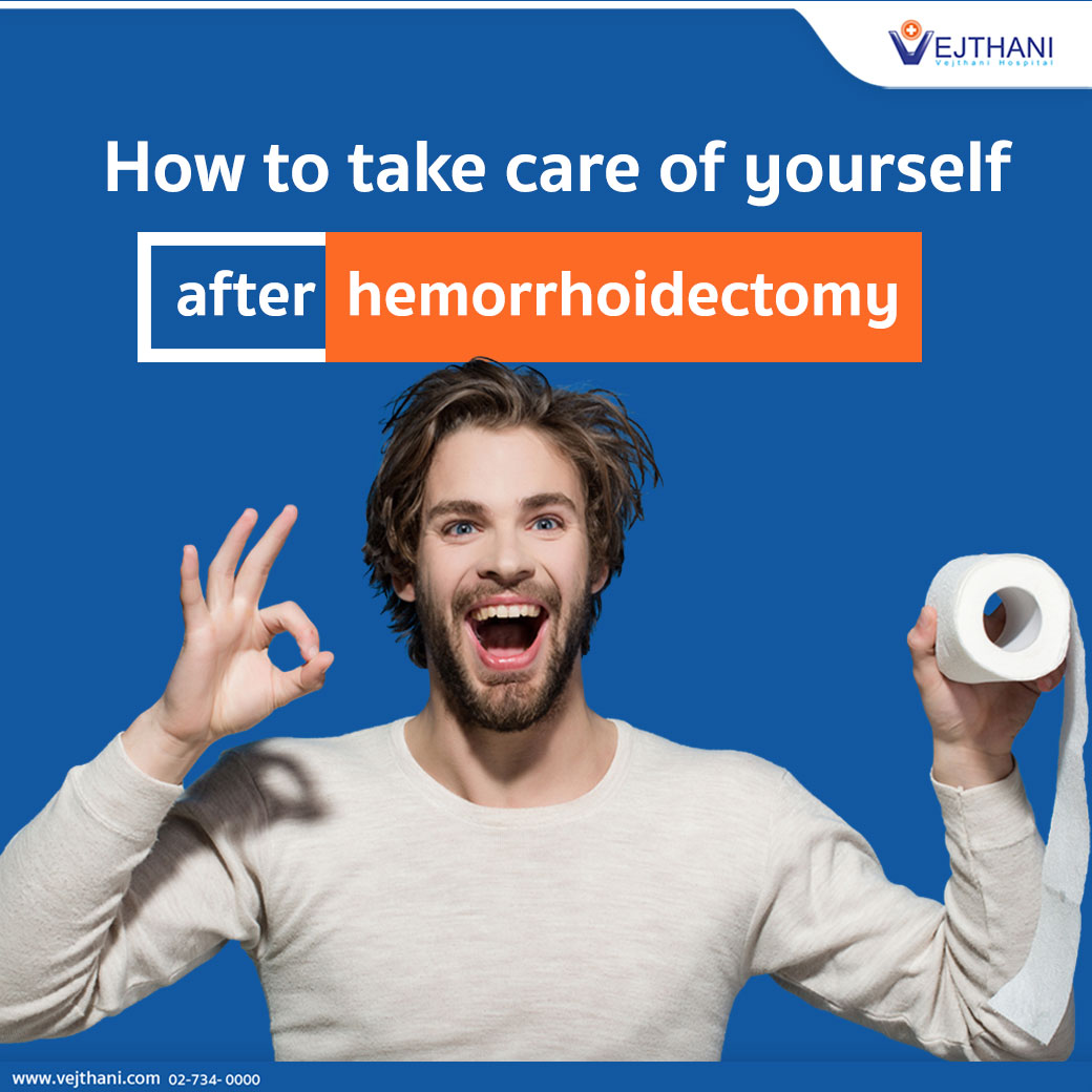 How to take care of yourself after Hemorrhoidectomy
